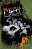 Burning Fight: The Nineties Hardcore Revolution in Ethics, Politics, Spirit, and Sound book