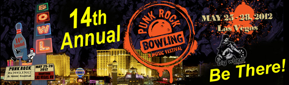 2012 Punk Rock Bowling Music Festival Line Up and Club Shows