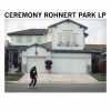 Ceremony LP
