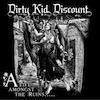 Dirty Kid Discount - A life Amongst The Ruins