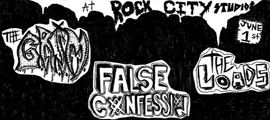 Show Preview: False Confession - The Grim - The Loads - Declining Youth - Bootleg Brigade - at Rock City - Camarillo, CA - June 1, 2013