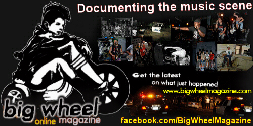 Big Wheel Online Magazine - Documenting The Music Scene
